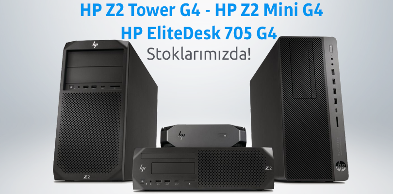Hp Z2 Tower G4 ve Elitedesk 705 G4